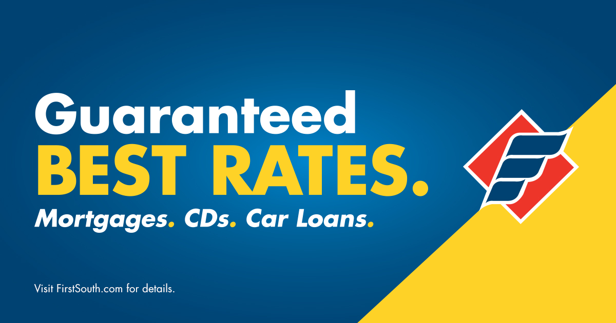 Guaranteed Best Rates First South Financial